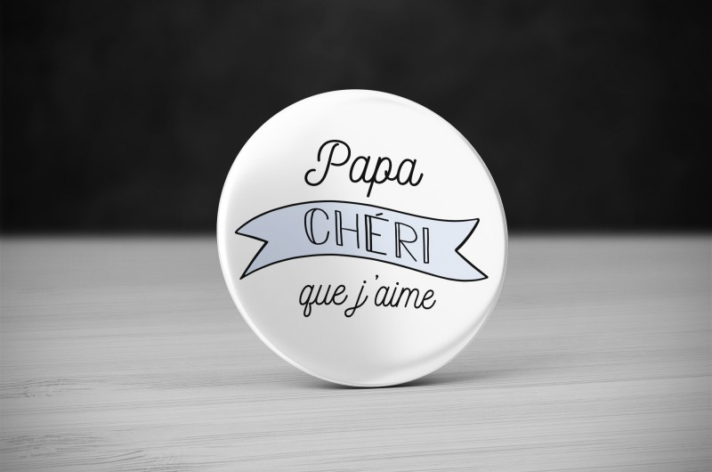 Badge Papa Chéri