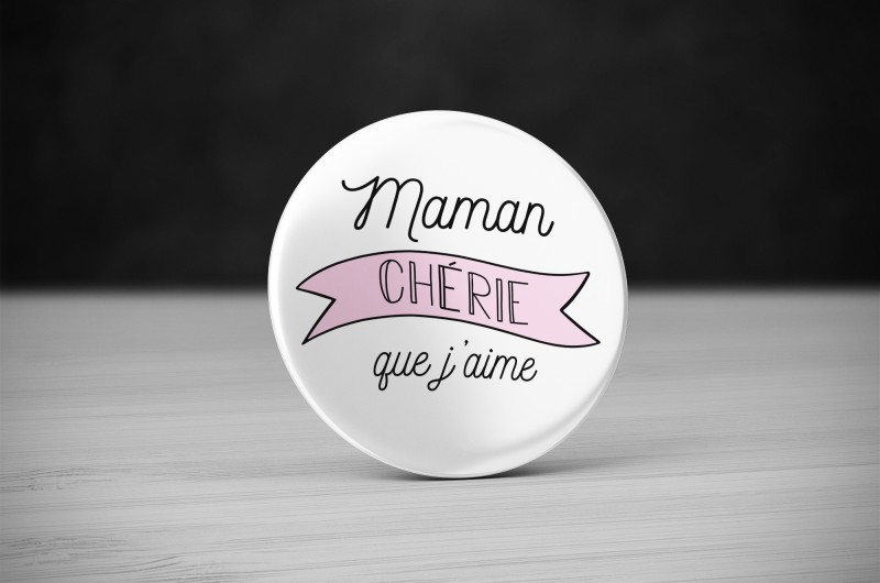 Badge Maman Chérie